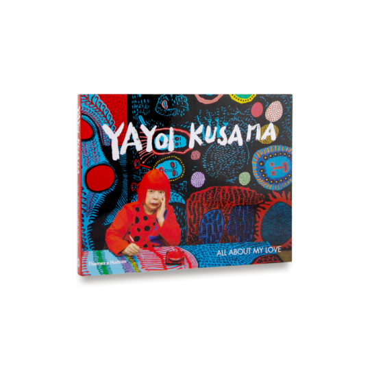 Yayoi Kusama: All About My Love - Yayoi Kusama and Akira ShibutamiYayoi Kusama: All About My Love - Yayoi Kusama and Akira Shibutami | Books | Art prints | Modern & Contemporary Art and Interiors